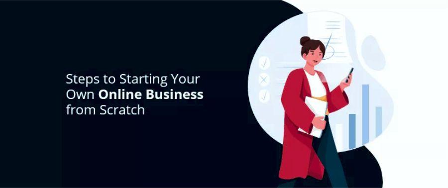 Как начать собственный бизнес в Интернете с нуля